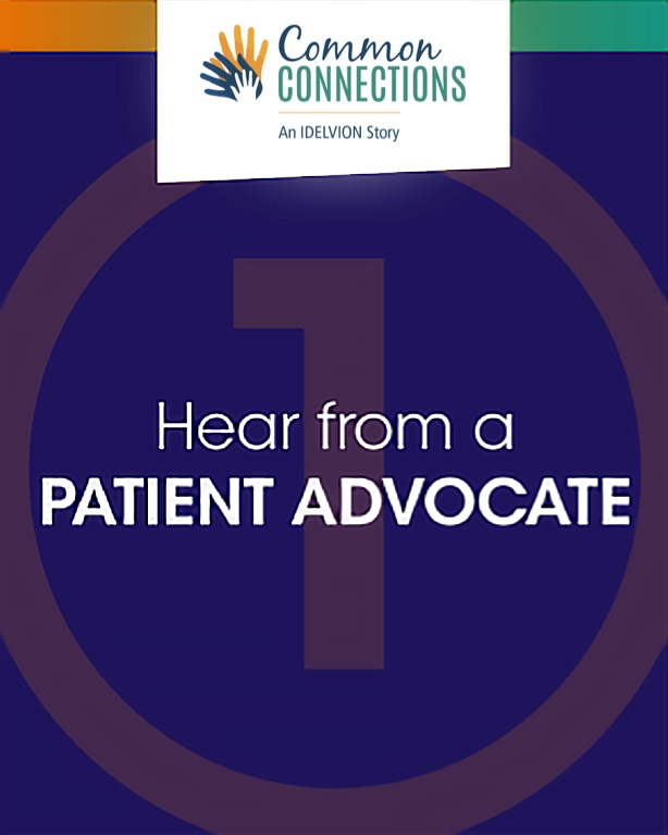 HEAR FROM A PATIENT ADVOCATE